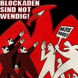 Blockaden sind notwendig!